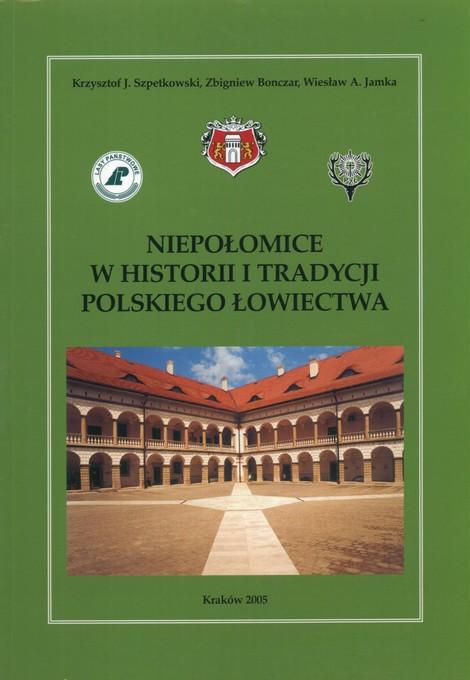 Niepołomice W Historii Tradycji łowiectwa 7490643559