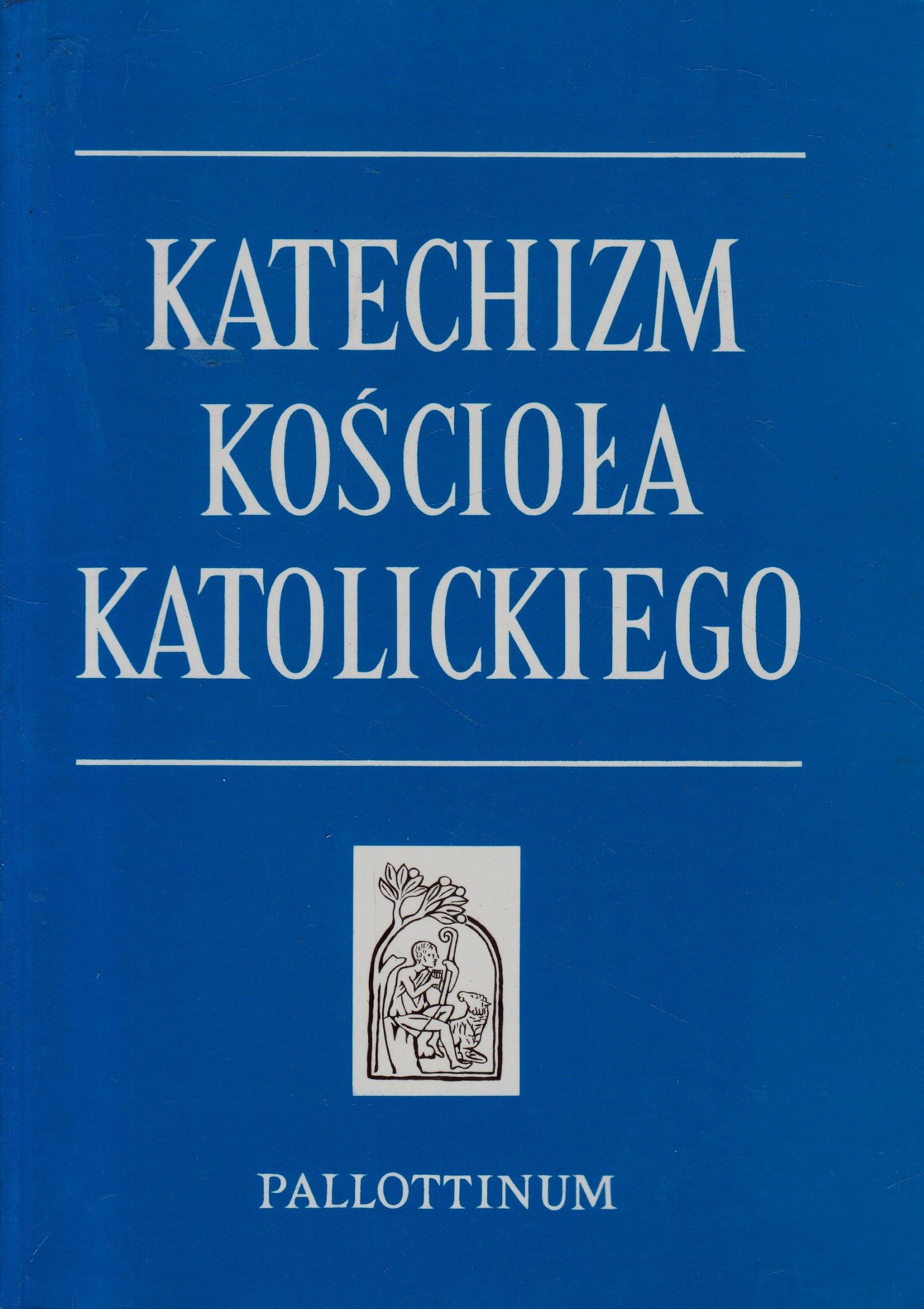 Znalezione obrazy dla zapytania katechizm kościoła katolickiego