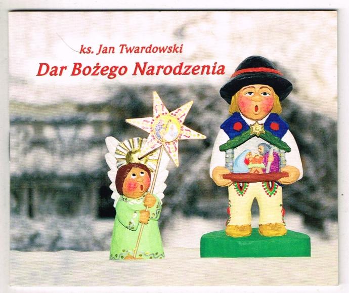 Twardowski Jan Dar Bożego Narodzenia 7084603635