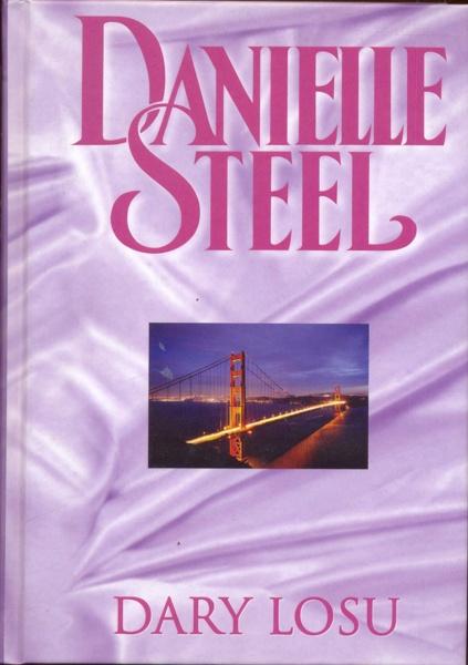 Znalezione obrazy dla zapytania Dary losu Danielle Steel