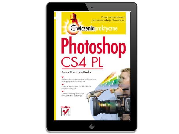 Photoshop CS4 PL. Ćwiczenia praktyczne