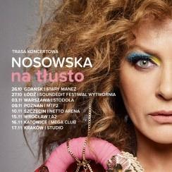 NOSOWSKA na tłusto Koncert W-wa STODOŁA 3.11.2018