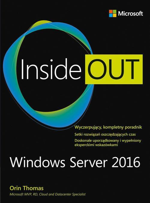 Windows Server 2016 Inside Out Orin Thomas