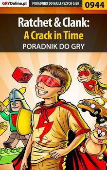 Ratchet  Clank: A Crack in Time - poradnik do