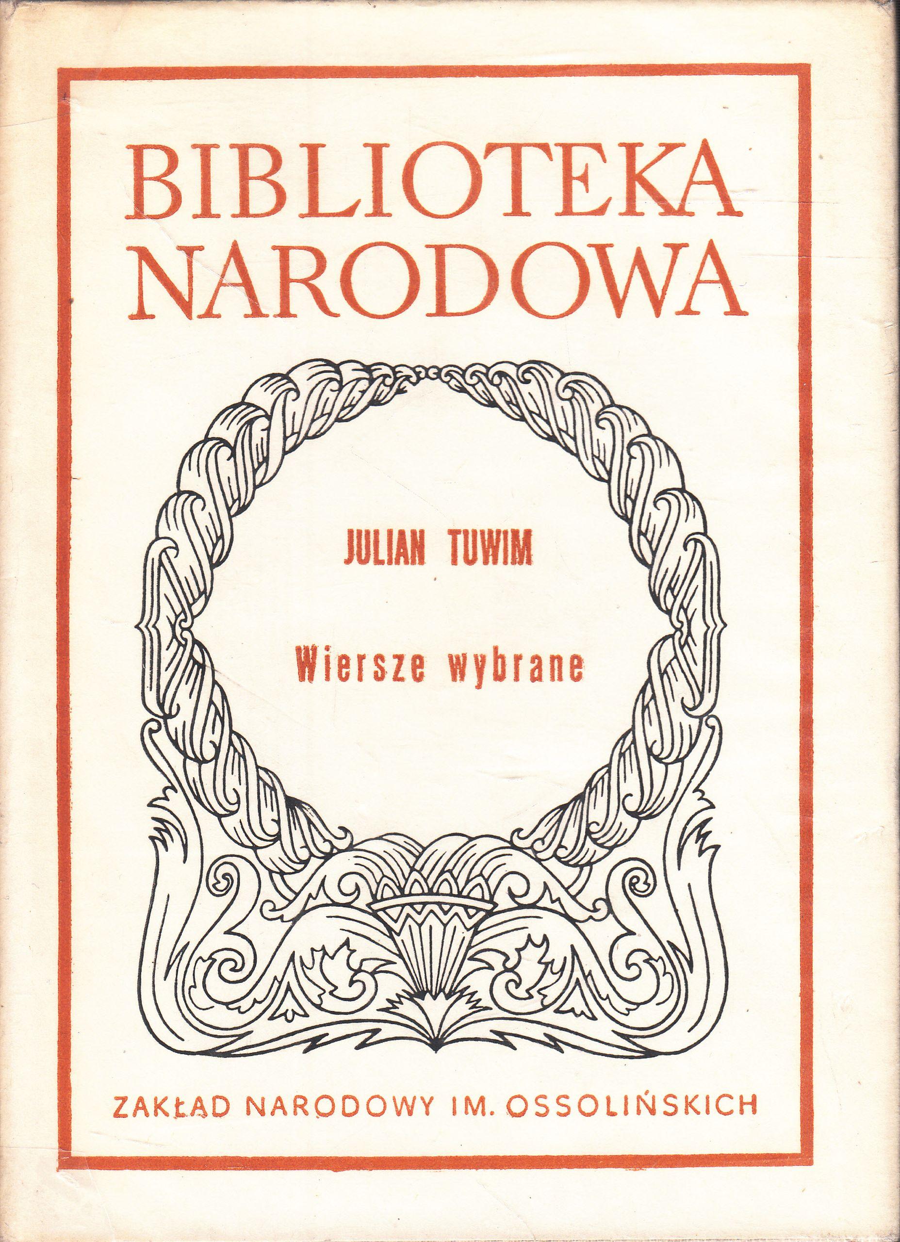 Julian Tuwim Wiersze Wybrane Biblioteka Narodowa