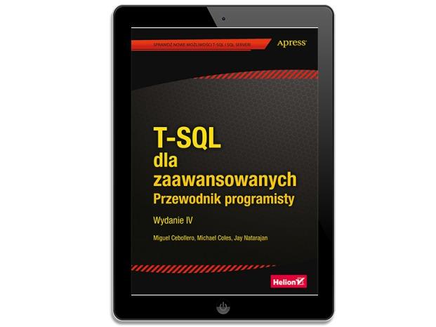 T-SQL dla zaawansowanych. Przewodnik