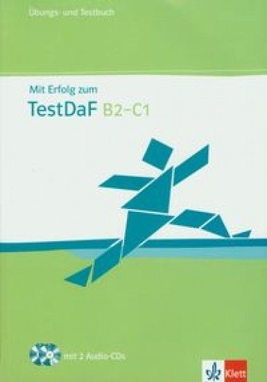 Mit Erfolg zum TestDaf B2&8211C1 + CD
