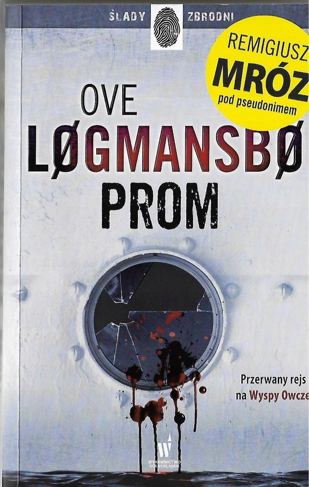OVE LOGMANSBO / REMIGIUSZ MRÓZ / PROM /2017