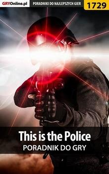 This is the Police - poradnik do gry Ebook.