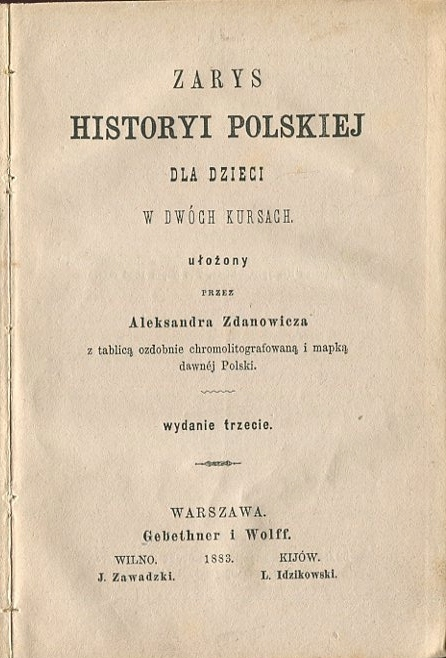 ZARYS HISTORYI POLSKIEJ Zdanowicz 1883