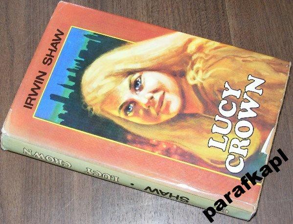 Lucy Crown Irwin Shaw 7026676783 Oficjalne Archiwum Allegro