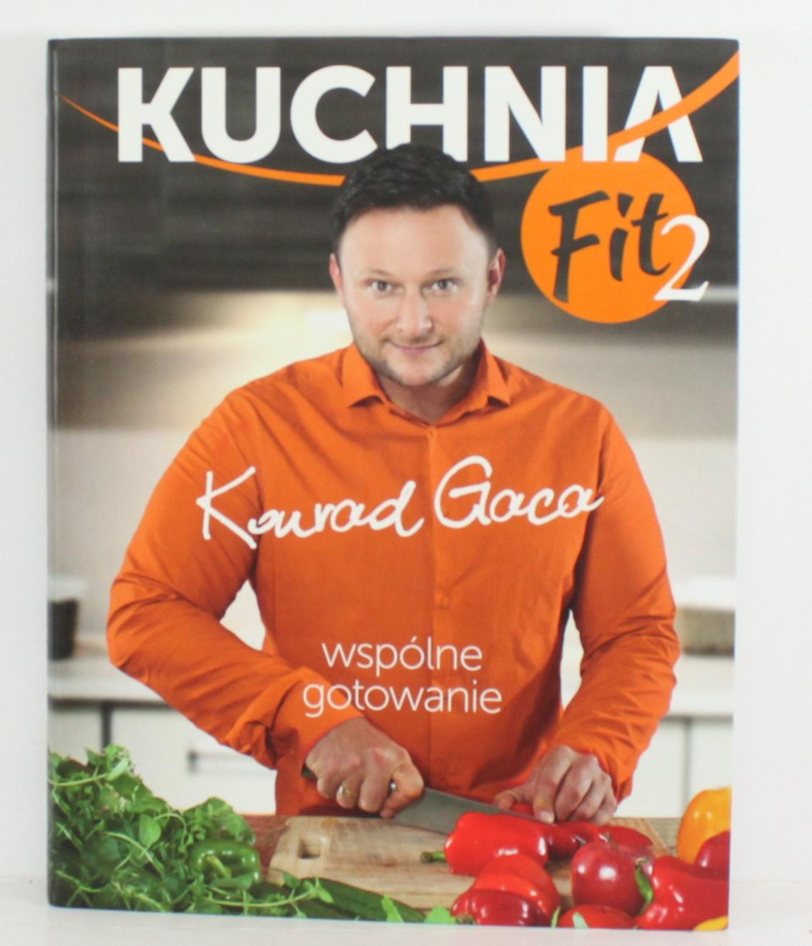 Konrad Gaca Kuchnia Fit 2 6787993329 Oficjalne Archiwum Allegro