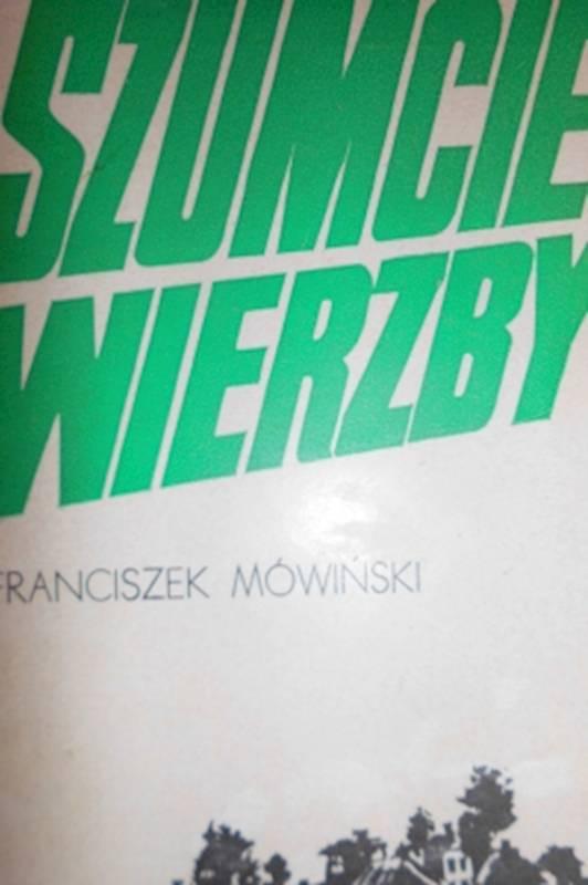Szumcie wierzby - Franciszek Mówiński 1972 24h