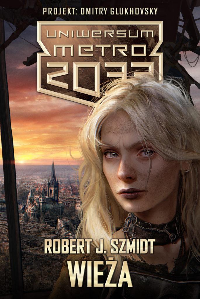 """Wieża"" Robert J. Szmidt – recenzja"