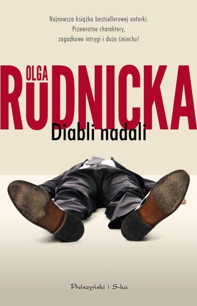 """Diabli nadali"" Olga Rudnicka – recenzja"