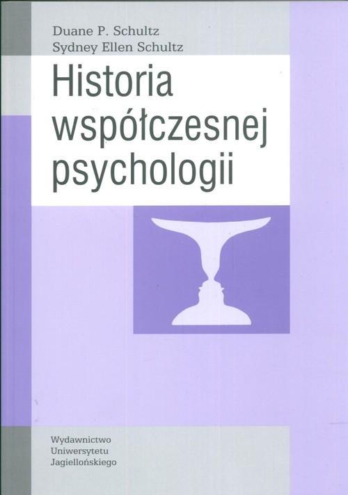 Historia współczesnej psychologii Schultz Sydney Ellen
