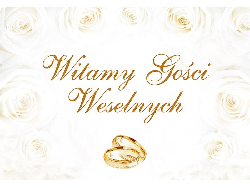 PLAKAT WITAMY GOŚCI WESELNYCH Dodatki Ślub Wesele