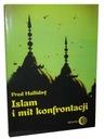 ISLAM I MIT KONFRONTACJI - Fred Halliday - 24h