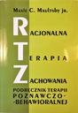 RACJONALNA TERAPIA ZACHOWAŃ ~2013~ WYSYŁKA 0 ZŁ