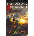 GEARS OF WAR ANVIL GATE - KAREN TRAVISS - WAWA i