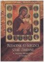 Sztuka cerkiewna Przewodnik po ekspozycji cerkiew