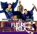 Szybko/ FUTURE FOLK ZBÓJNICKI AFTER /CD/