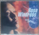 ROSE WINDROSS - LIVING LIFE YOUR OWN WAY