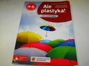 Ale plastyka ! 4-6 Marcinkowska PWN