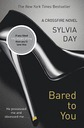 BARED TO YOU - SYLVIA DAY - NOWA