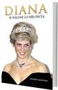 Księżna Diana. W pogoni za miłością. Książka. Bio. Rodzaj Władcy