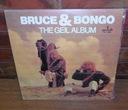 BRUCE & BONGO THE GEIL ALBUM PŁYTA WINYLOWA