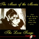 The Music of the Movies - The Love Songs Starlite