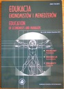 Edukacja ekonomistów i menedżerów 4/2010