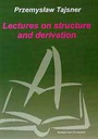 Lectures on structure and derivation