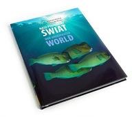 NASZ PODWODNY ŚWIAT nurkowanie fotografia podwodna