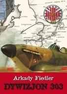 Dywizjon 303 Arkady Fidler