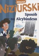 Sposób na Alcybiadesa / Oprawa miękka Edmund Niziurski