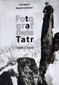 Fotografie Tatry 1859-1939 Foto História Tatras