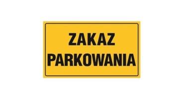 ТАБЛИЧКА ПВХ ТАРЕЛКА ЗАПРЕЩЕНА ПАРКОВКА 20x33см