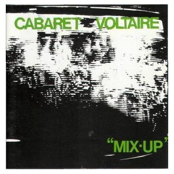Cabaret Voltaire - MIX-UP oryginał nowa.