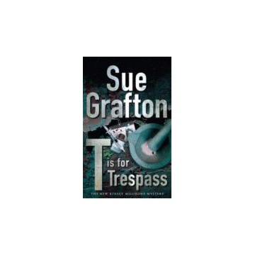 T is for Trespass Sue Grafton