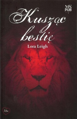 Kusząc bestię Leigh Lora