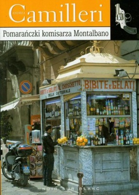 Pomarańczki komisarza Montalbano Andrea Camilleri