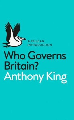 Who Governs Britain? King Anthony