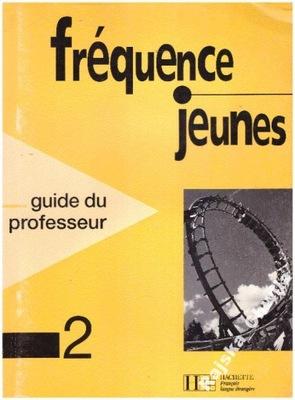 frequence jeunes 2 Guide du professeur+inne NOWE