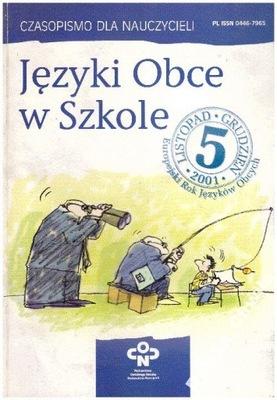 Języki Obce w Szkole nr 5 2001 TANIO WYPRZEDAŻ