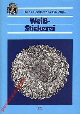 25838 Вайс - Stickerei. коронки j.немецкий )