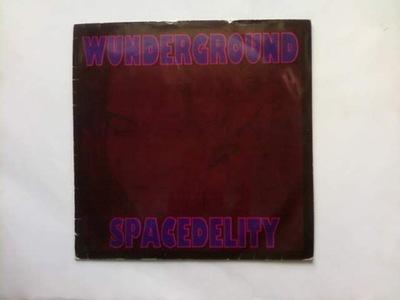 Wunderground - Spacedelity LP UNIKAT