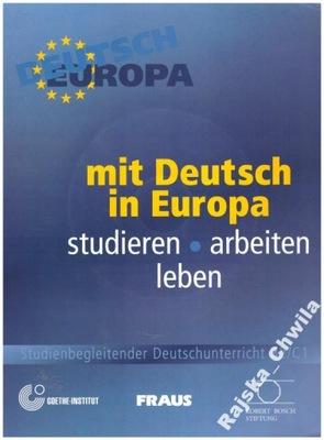 Mit Deutsch in Europa+CD B2/C1 Studieren Leben NOW