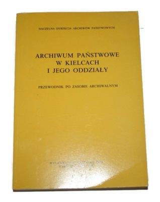 ГОСУДАРСТВЕННЫЙ АРХИВ В Г. КЕЛЬЦЕ И ЕГО ВОЙСКА 1993
